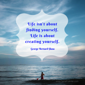 life-isnt-about-finding-yourself-life-is-about-creating-yourself