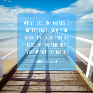 what-you-do-makes-a-difference-and-you-have-to-decide-what-kind-of-difference-you-want-to-make